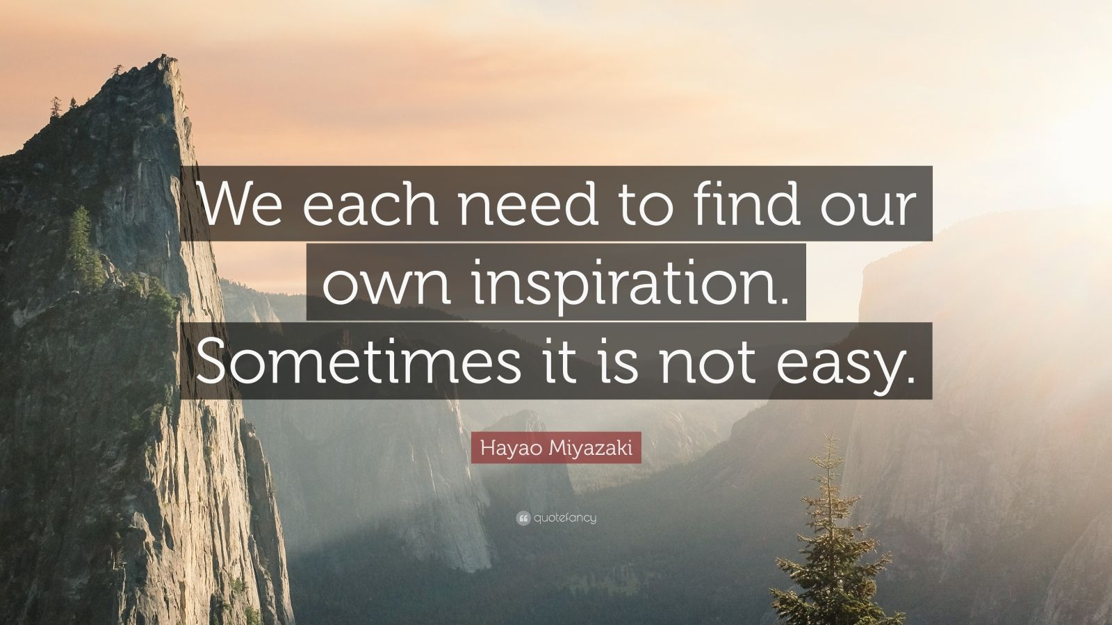 hayao miyazaki quote   u201cwe each need to find our own
