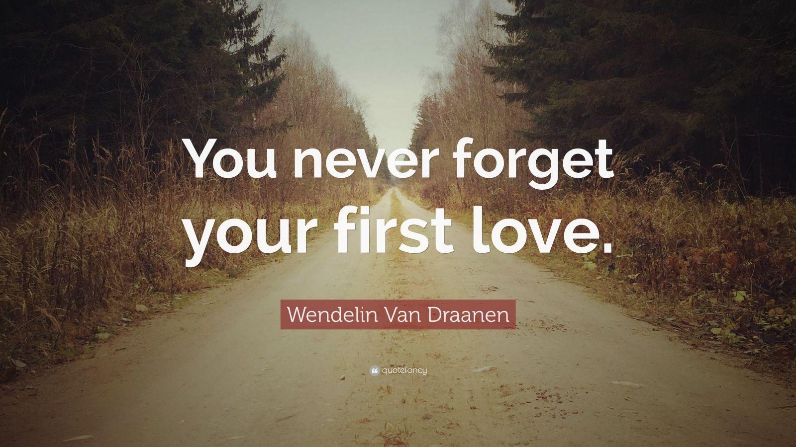 Wendelin Van Draanen Quote: You never forget your first