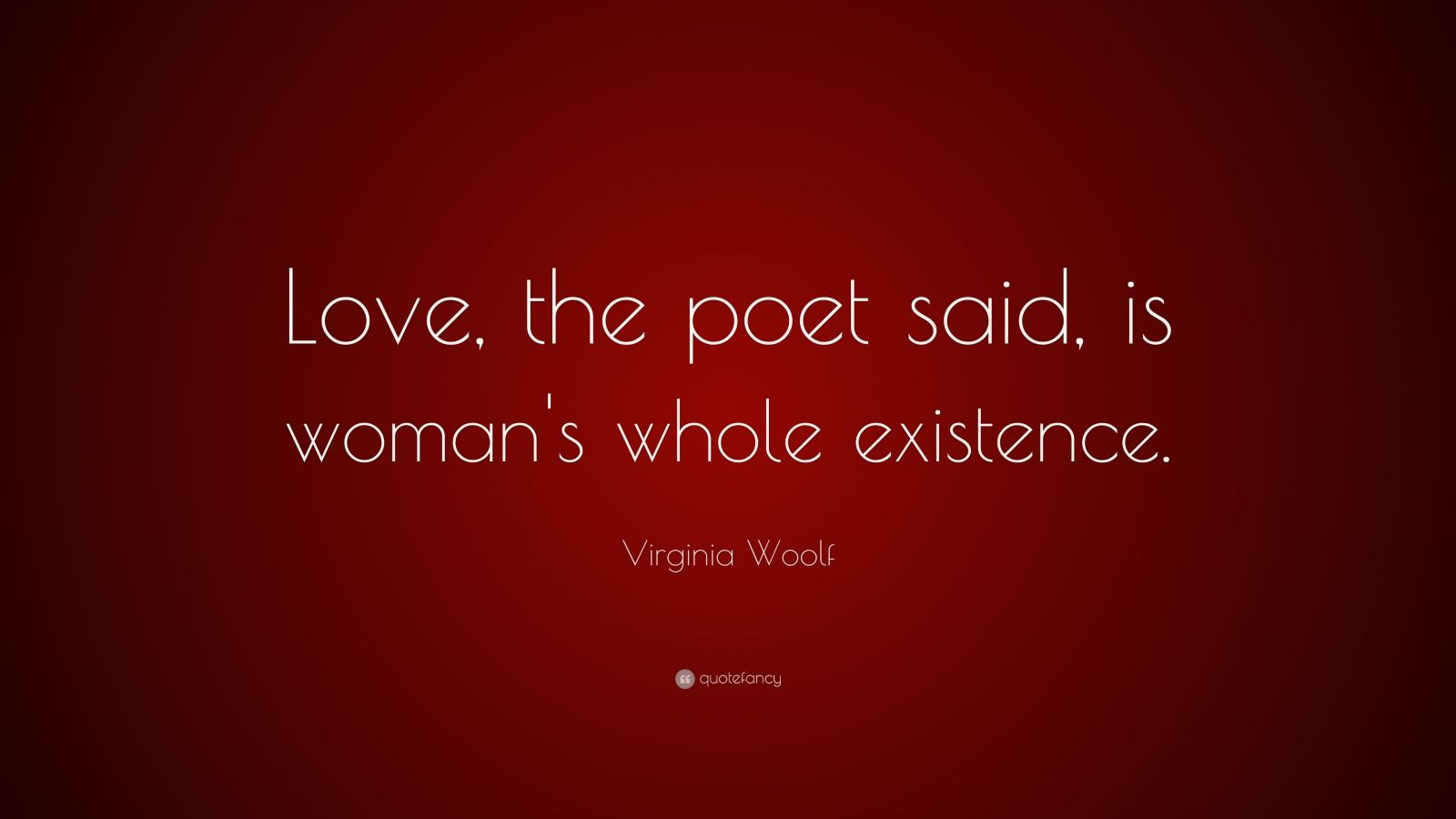 Virginia woolf quotes 16 wallpapers quotefancy for Love the love