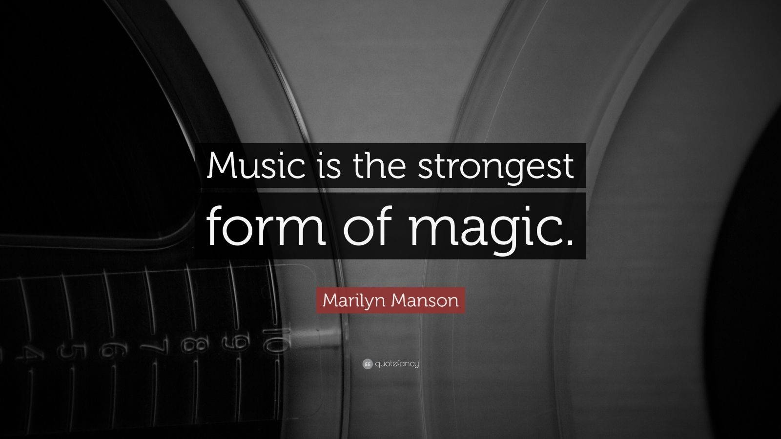 Music Quotes: U201cMusic Is The Strongest Form Of Magic.u201d U2014 Marilyn Manson