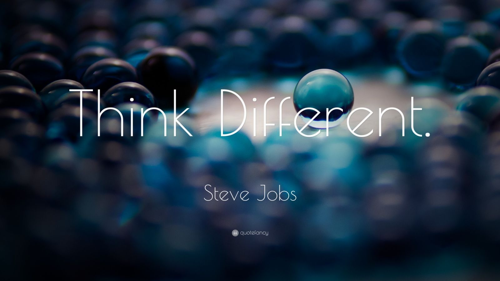 "Steve Jobs Quote: ""Think Different."""