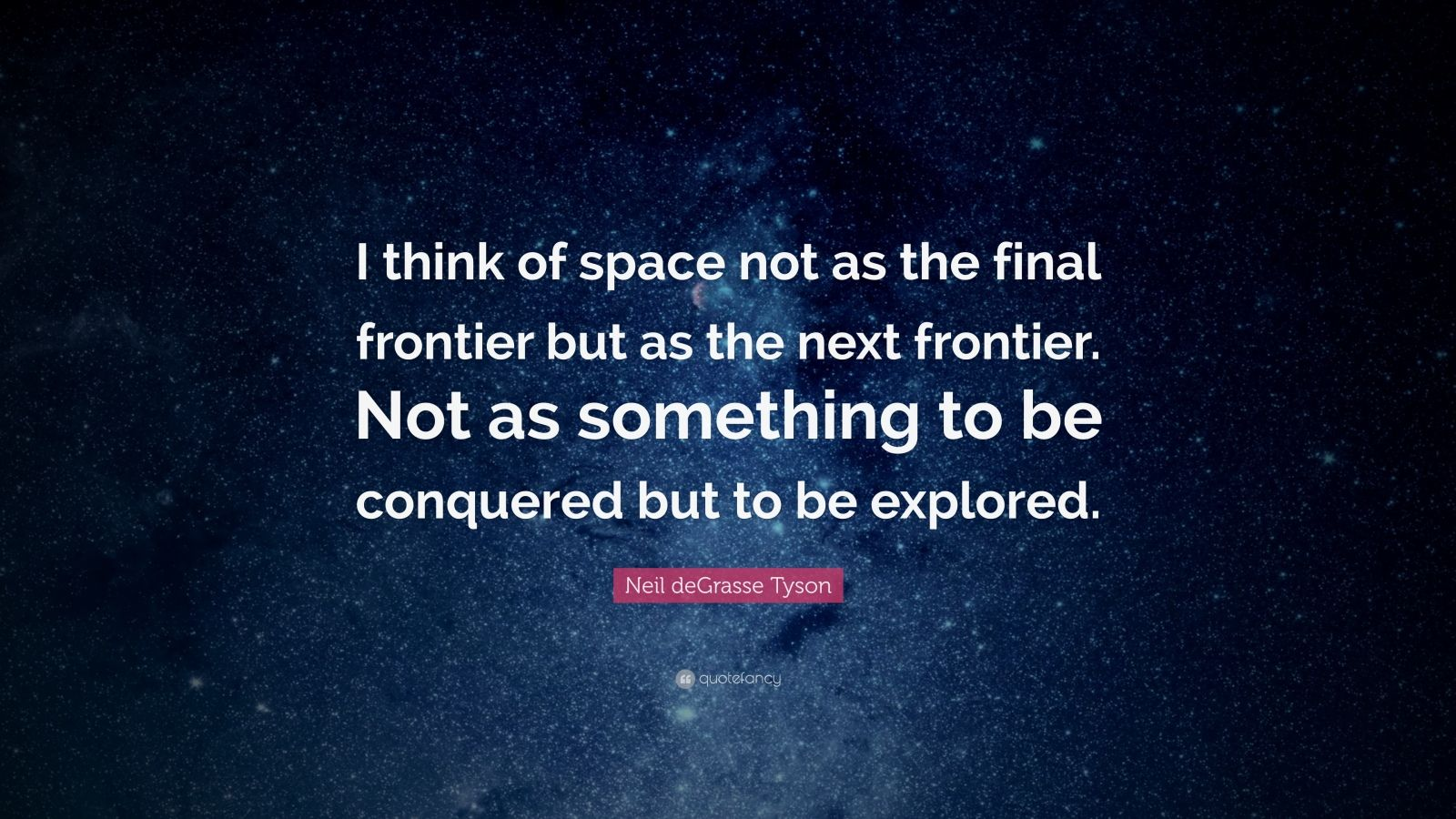 Space: It Is NOT the Final Frontier
