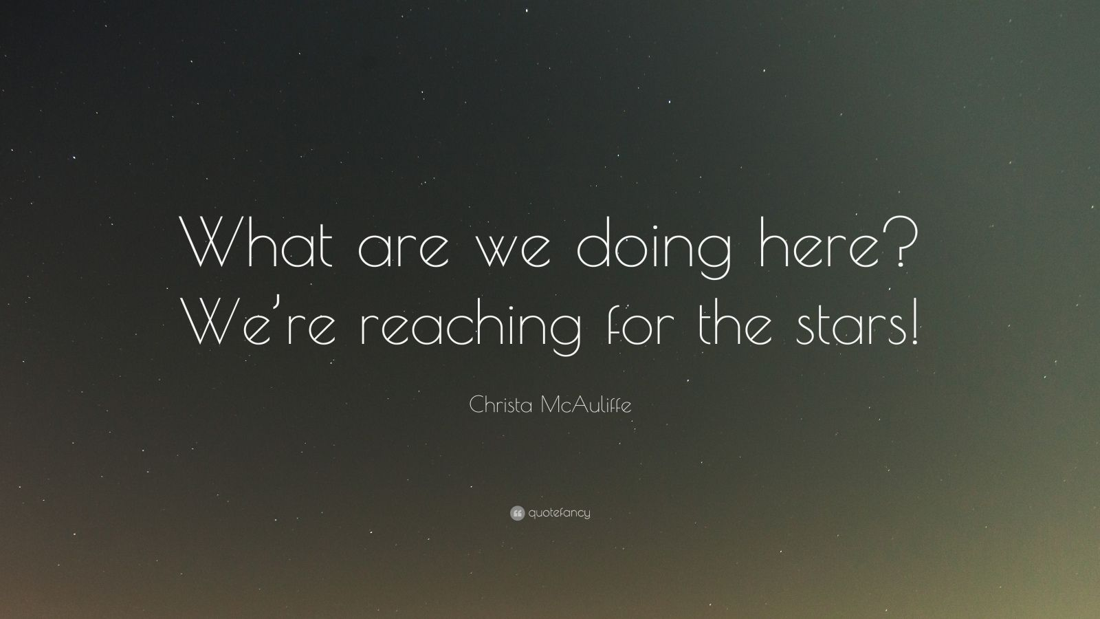 Christa Mcauliffe Quotes 27 Wallpapers Quotefancy