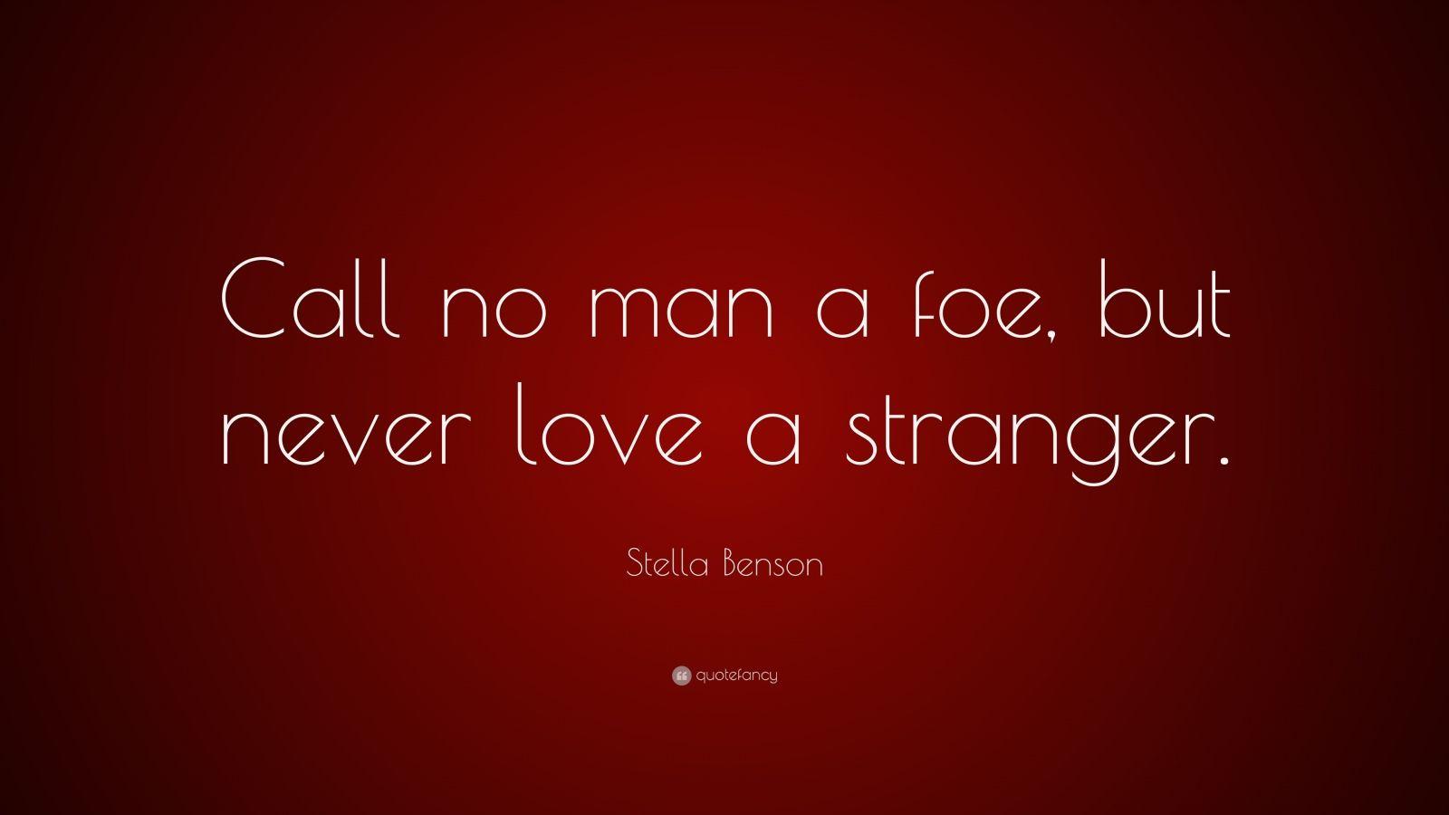 Stella benson quotes