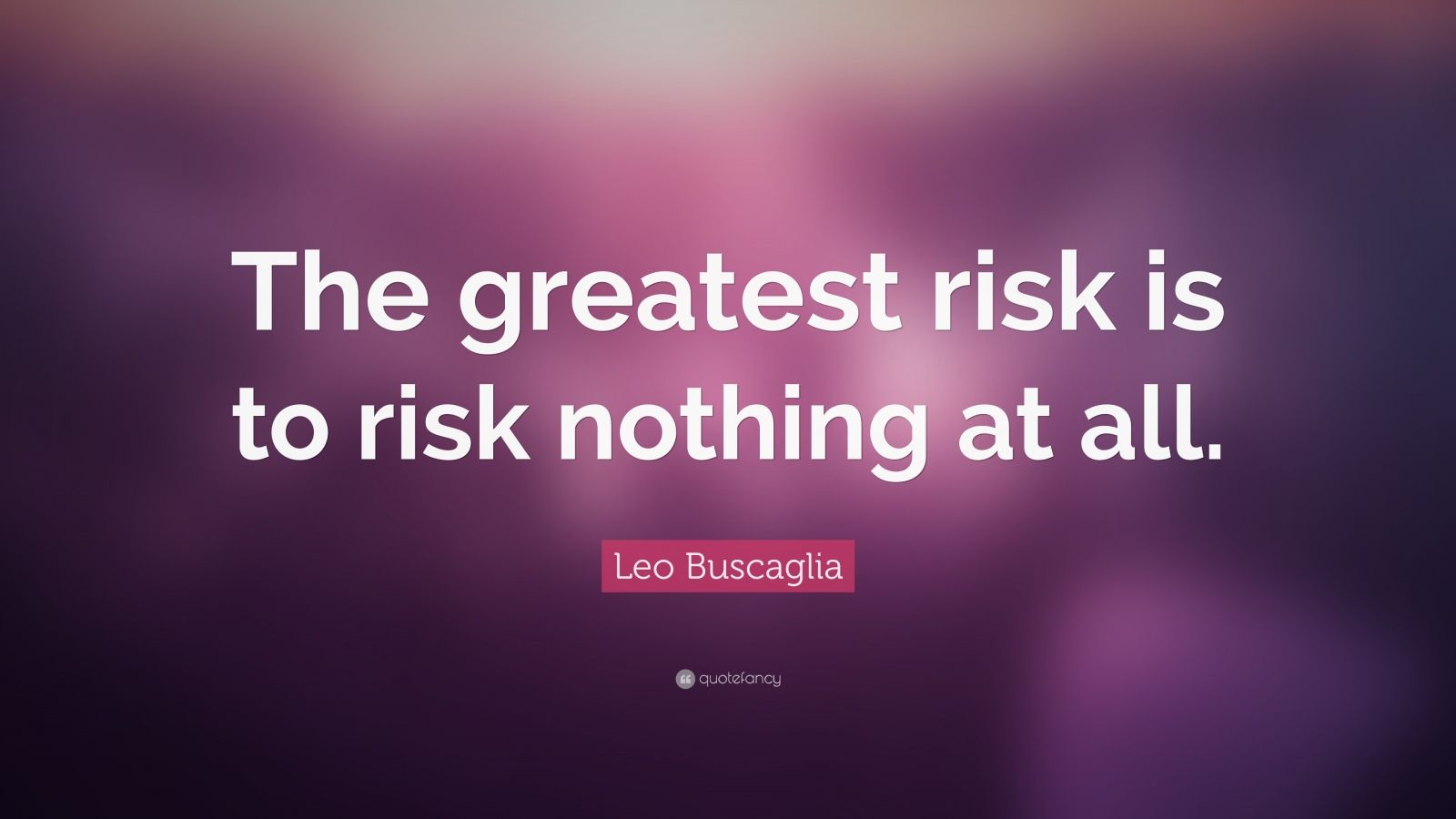 Inspirational Quotes About Turning 40: Risk Quotes (40 Wallpapers)