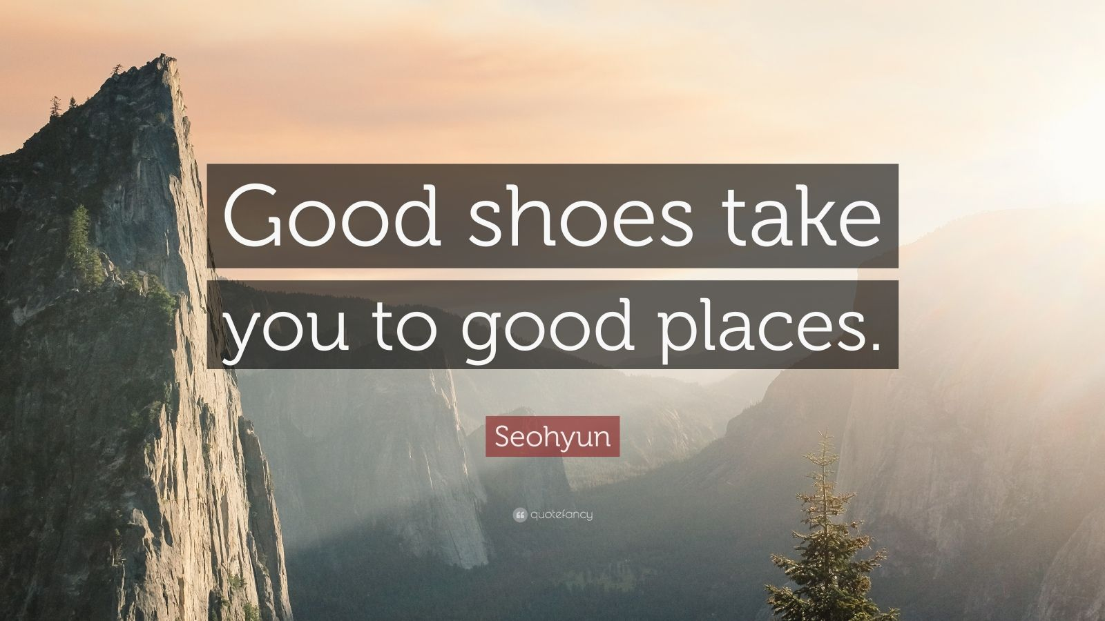 "Seohyun Quote: ""Good shoes take you to good places."""