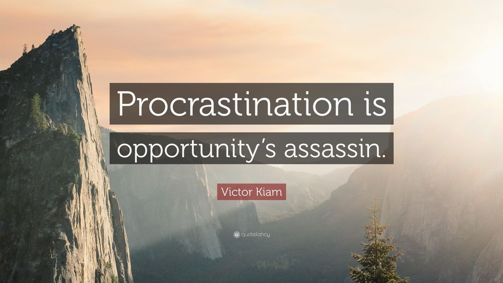 "Victor Kiam Quote: ""Procrastination is opportunity's assassin."""