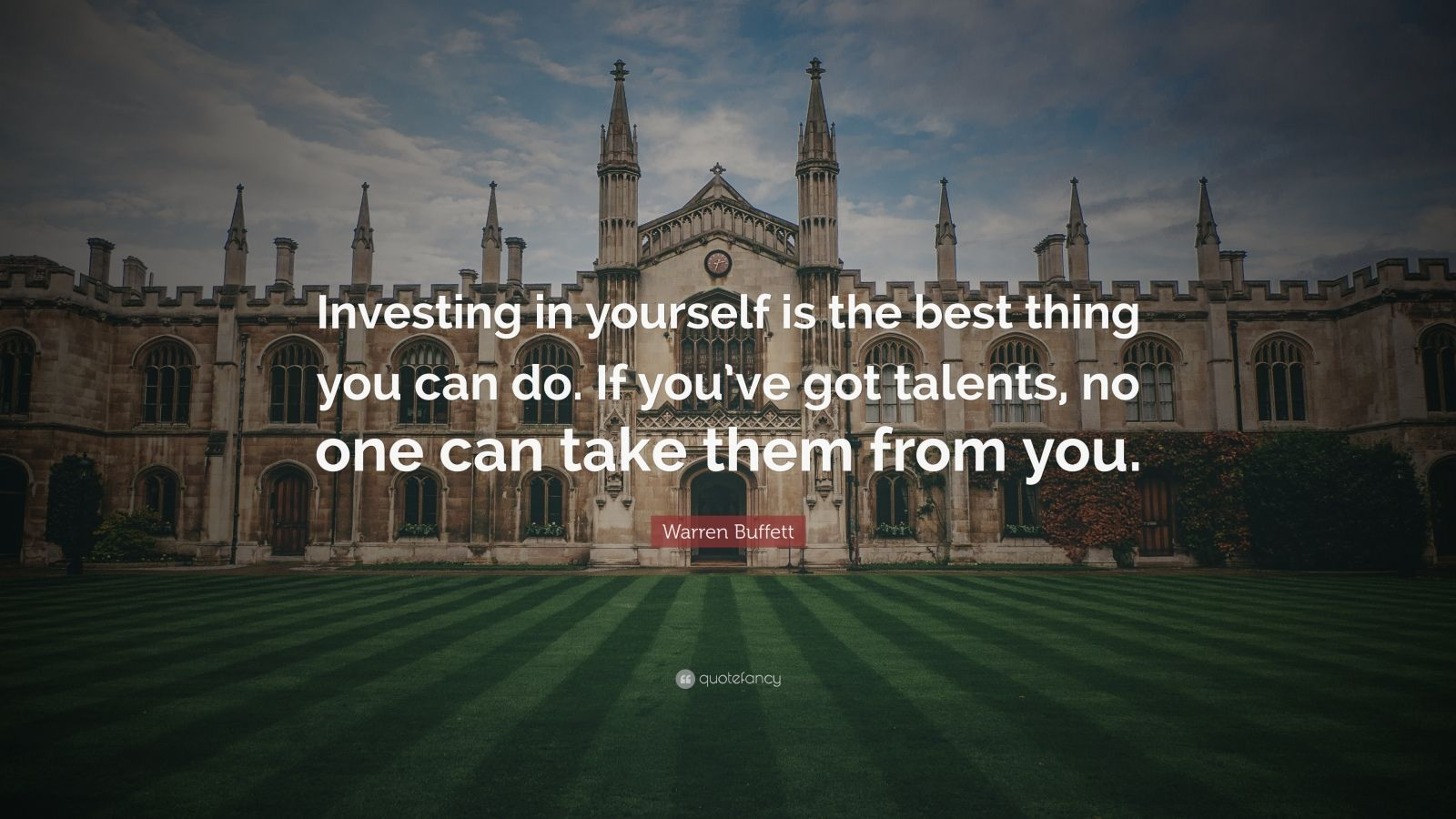 "Warren Buffett Quote: ""Investing In Yourself Is The Best"