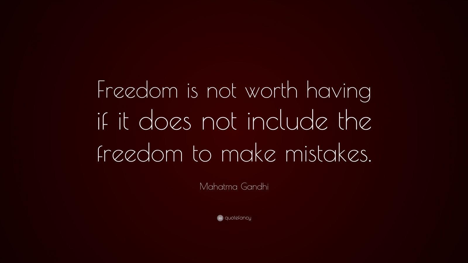 Mahatma Gandhi Quotes Freedom