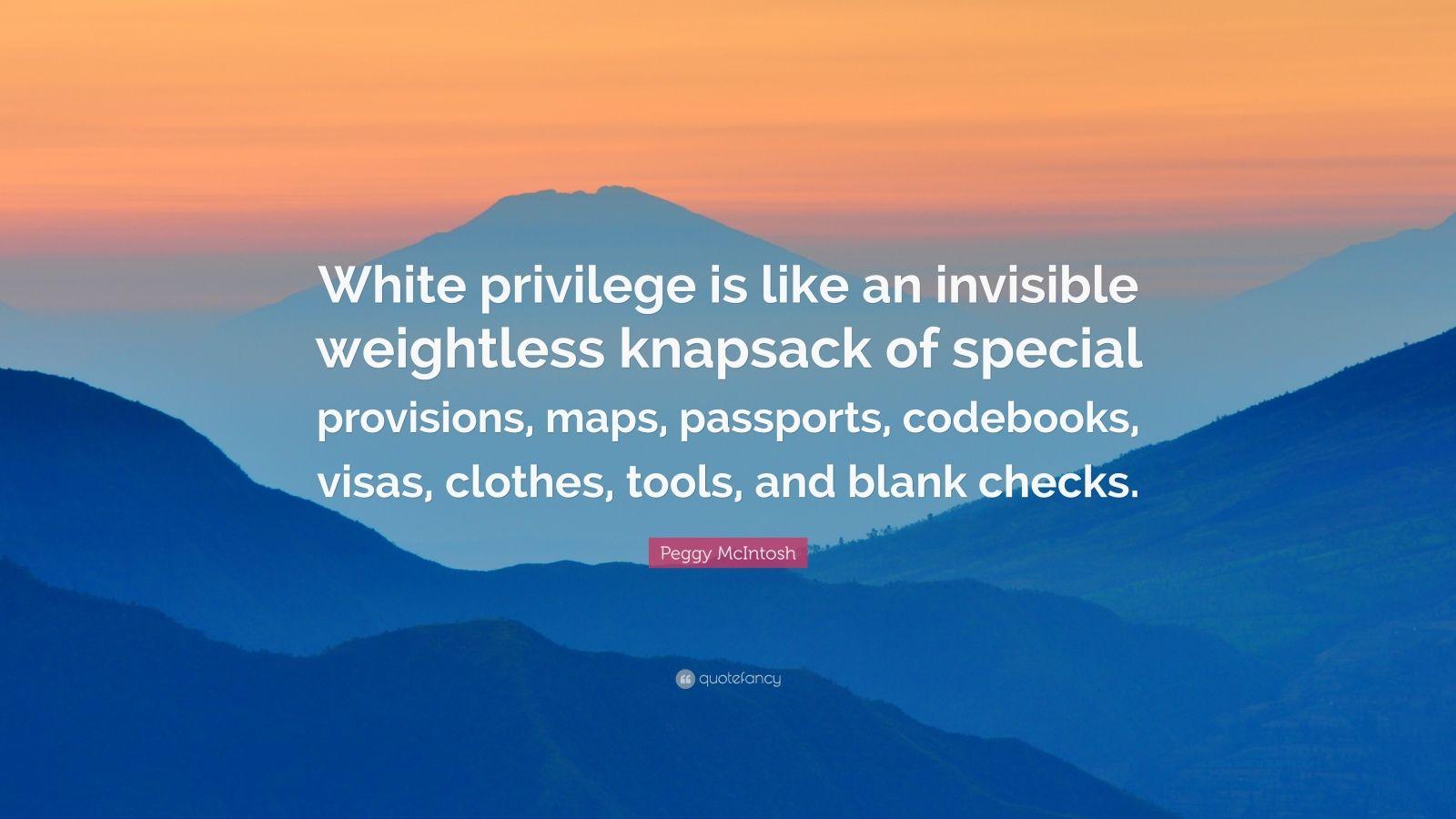 peggy mcintosh s white privilege