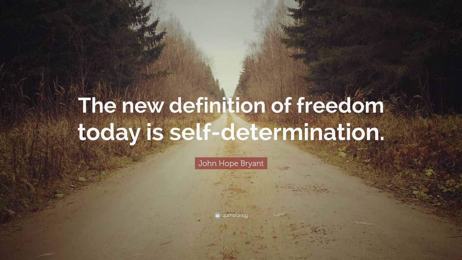 "John Hope Bryant Quotes: John Hope Bryant Quote: ""The New Definition Of Freedom"