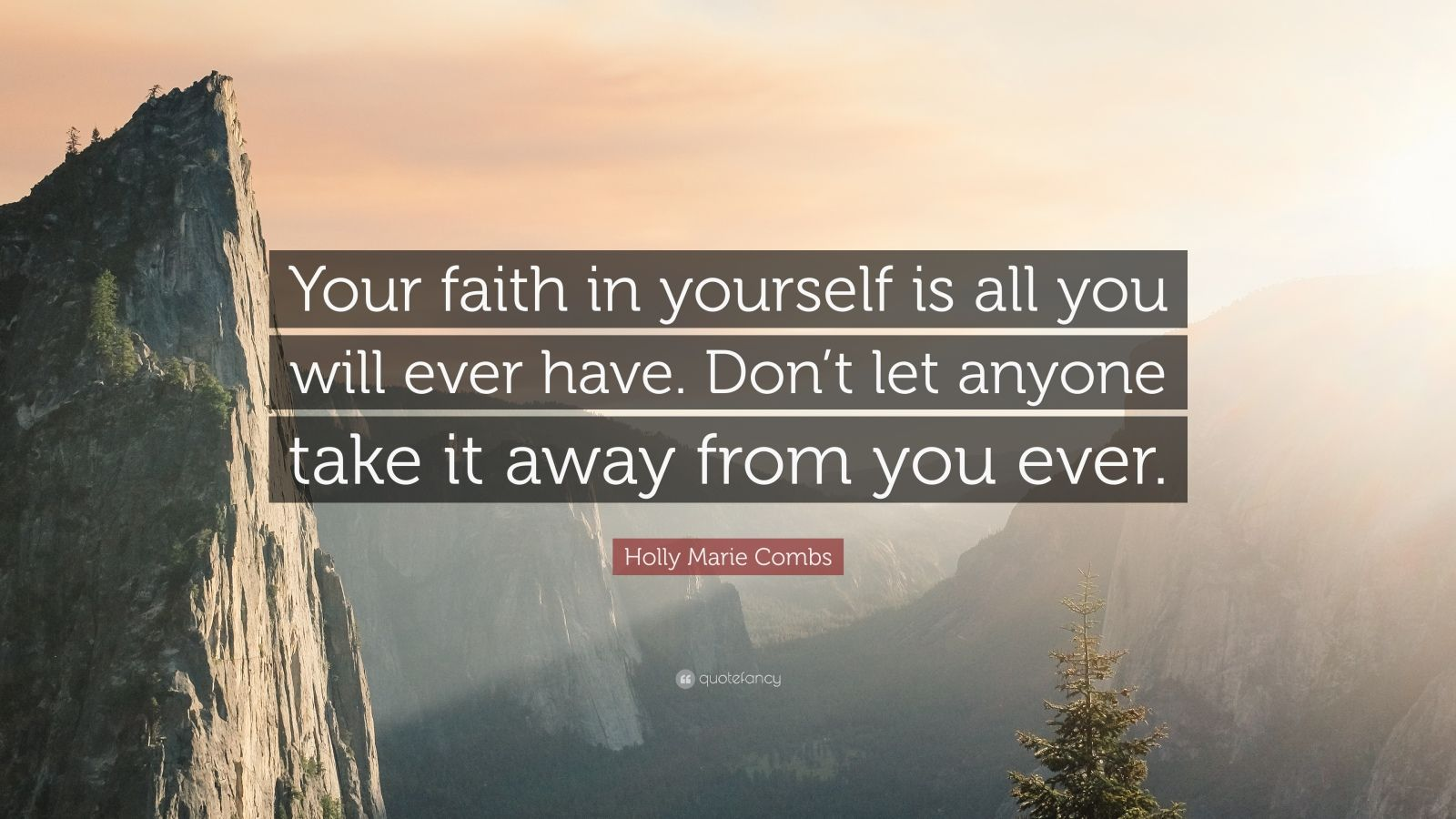 have faith in yourself all