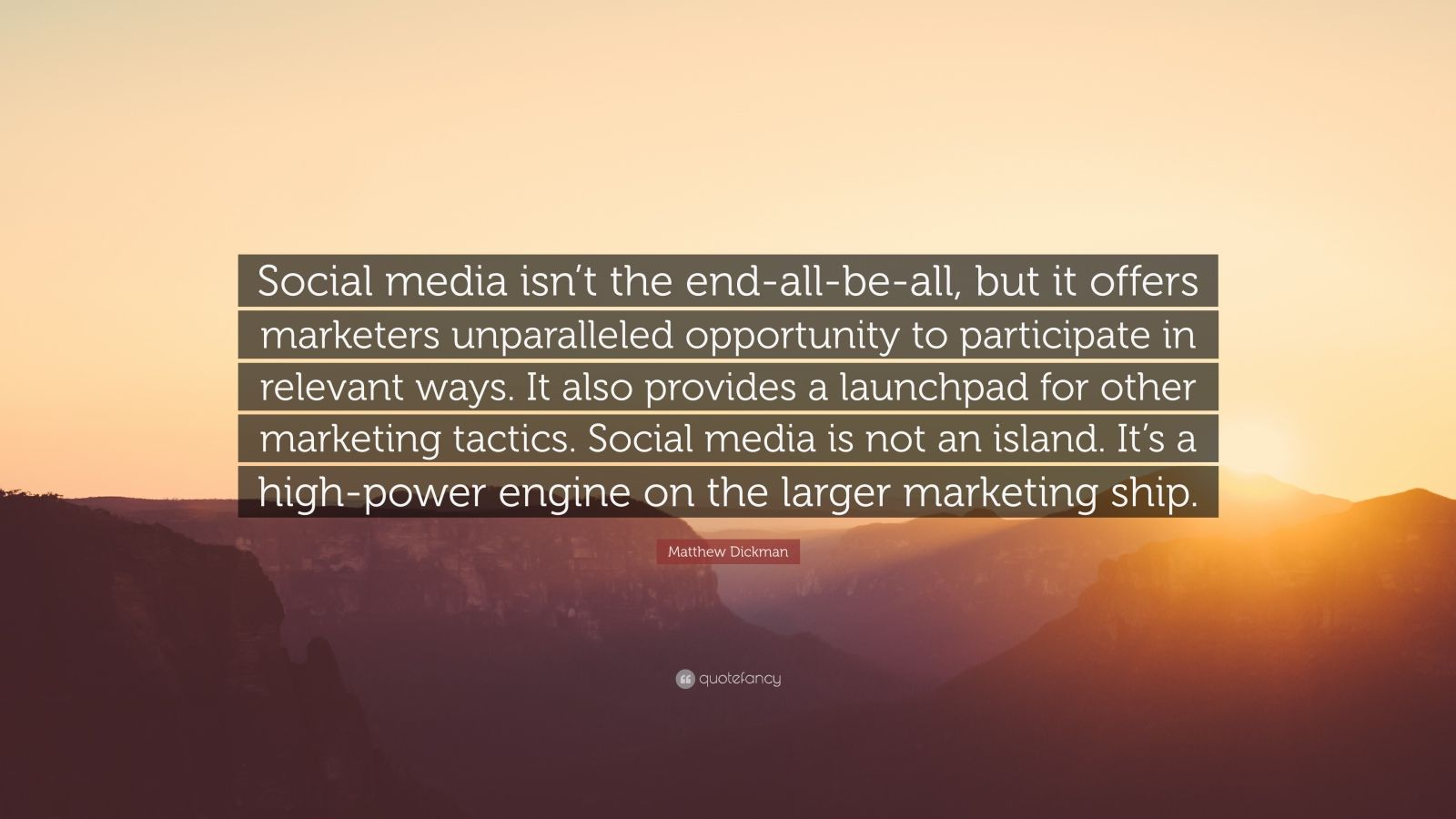 """Matthew Dickman Quote: """"Social media isn't the end-all-be"""