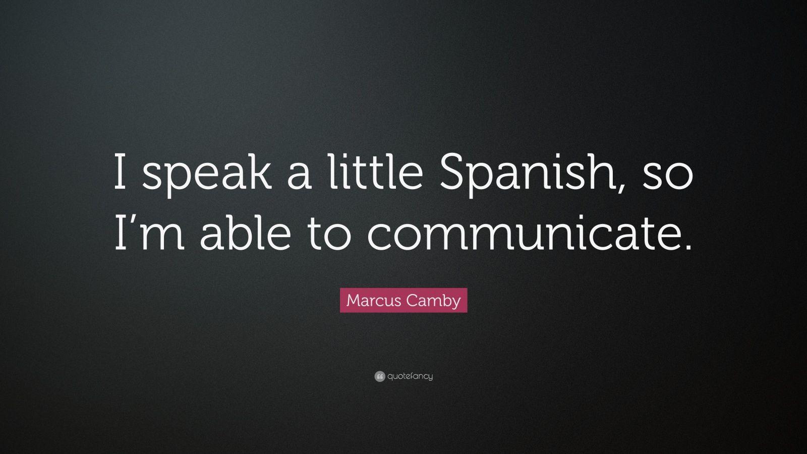 Talk only spanish i do not speak english 10