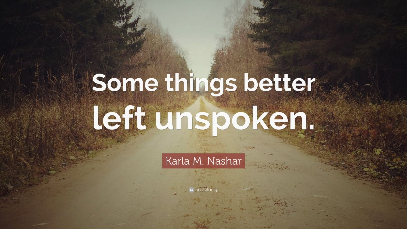 Karla M. Nashar Quotes (2 Wallpapers)