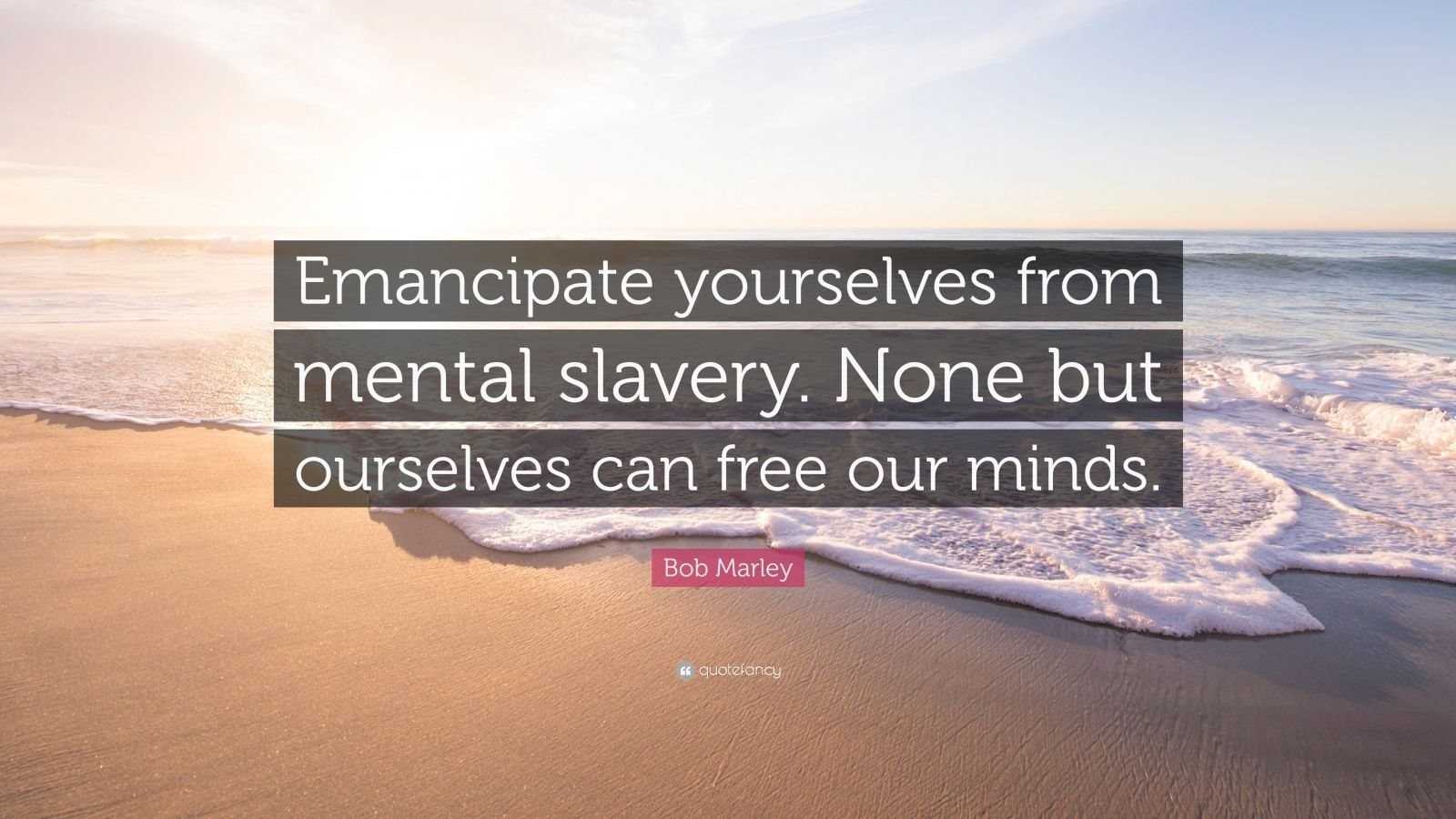 Bob Marley Quote Emancipate Yourselves From Mental