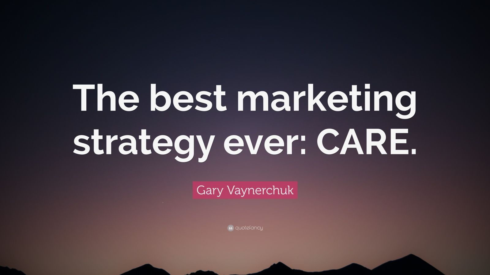 "Gary Vaynerchuk Quote: ""The best marketing strategy ever ..."