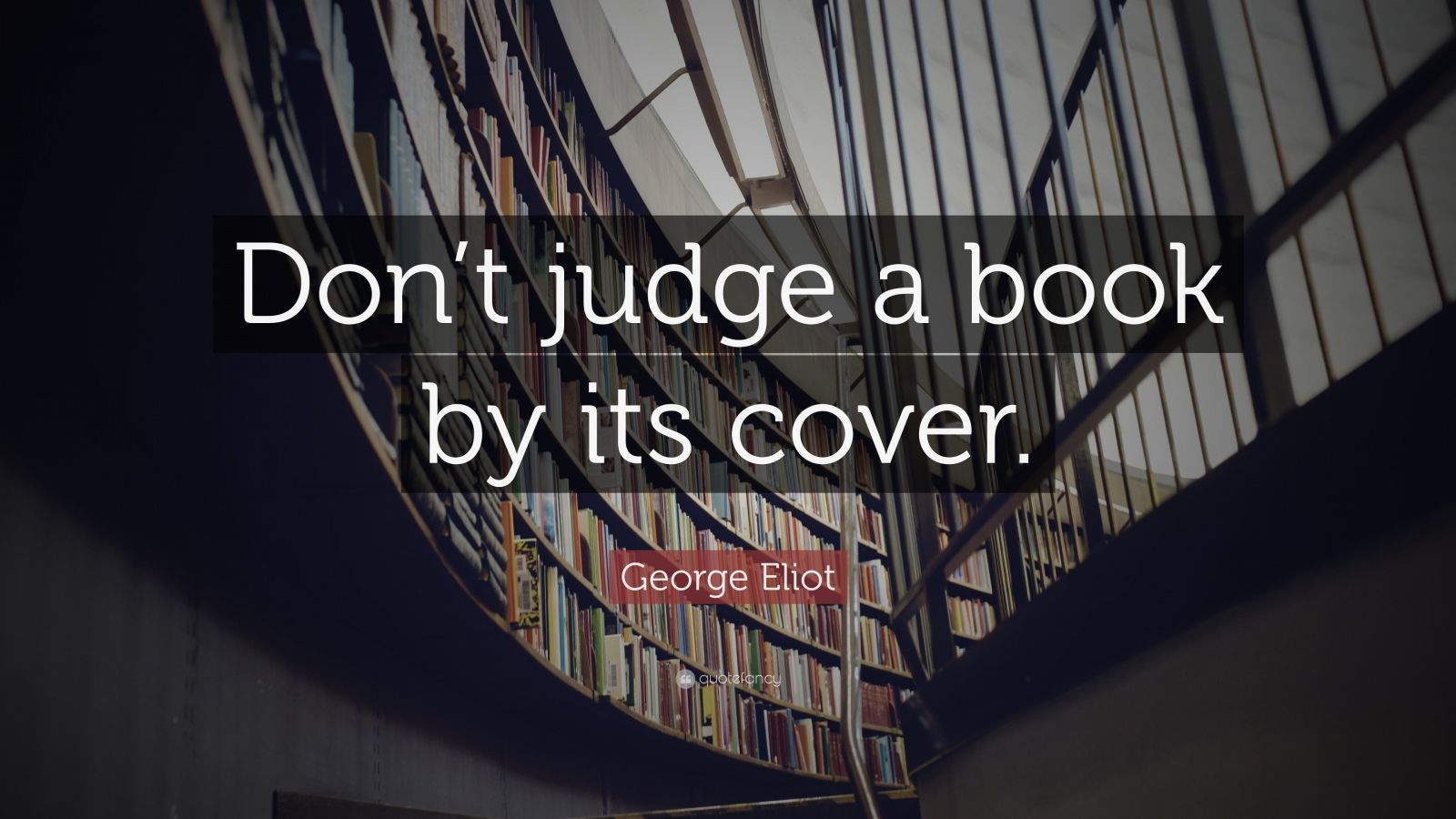 dont judge a book by the Don't judge a book by it's cover about an 8 minute read intro: one of the many lessons i have learned up to this point in my life is to never judge a book by it's cover.