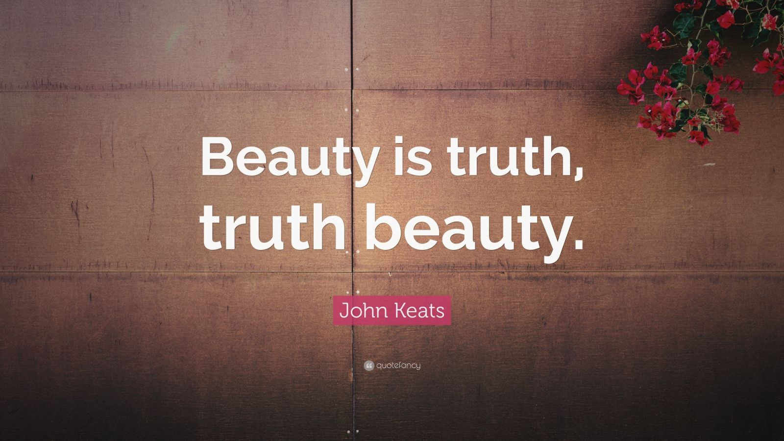 'beauty is truth truth beauty' discuss So much for john keats's 'beauty is truth, truth beauty' and so much, you might be tempted to conclude, for scientists' devotion to truth:.
