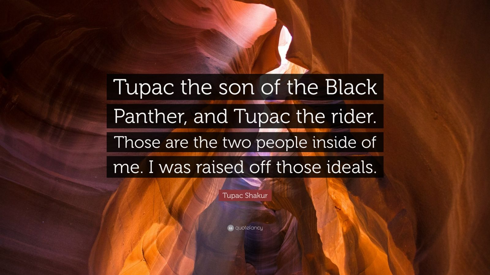 """Tupac Shakur Quote: """"Tupac the son of the Black Panther, and"""