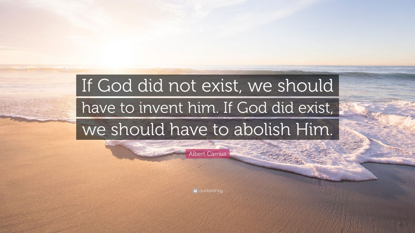 if god did not exist It would be necessary to invent him - the vacuum after the death of god that phrase attributed to voltaire  if god did not exist, it would be necessary to.