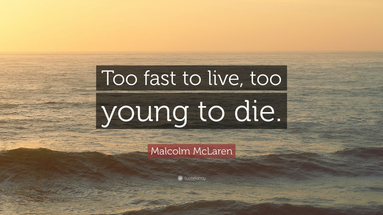 Malcolm Mclaren Quotes 25 Wallpapers Quotefancy