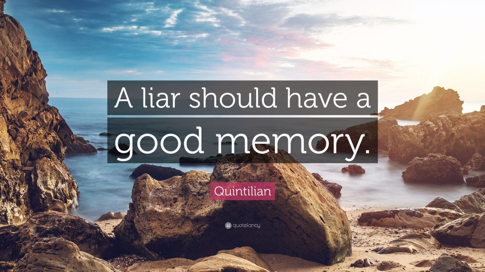 A Liar Must Have Good Memory