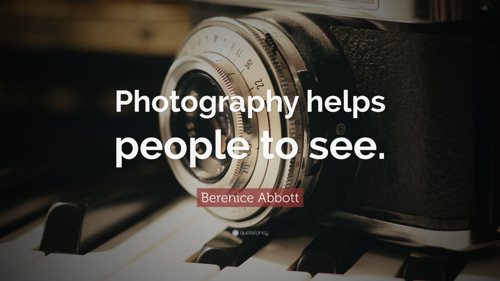 """Berenice Abbott Quote: """"Photography helps people to see."""""""