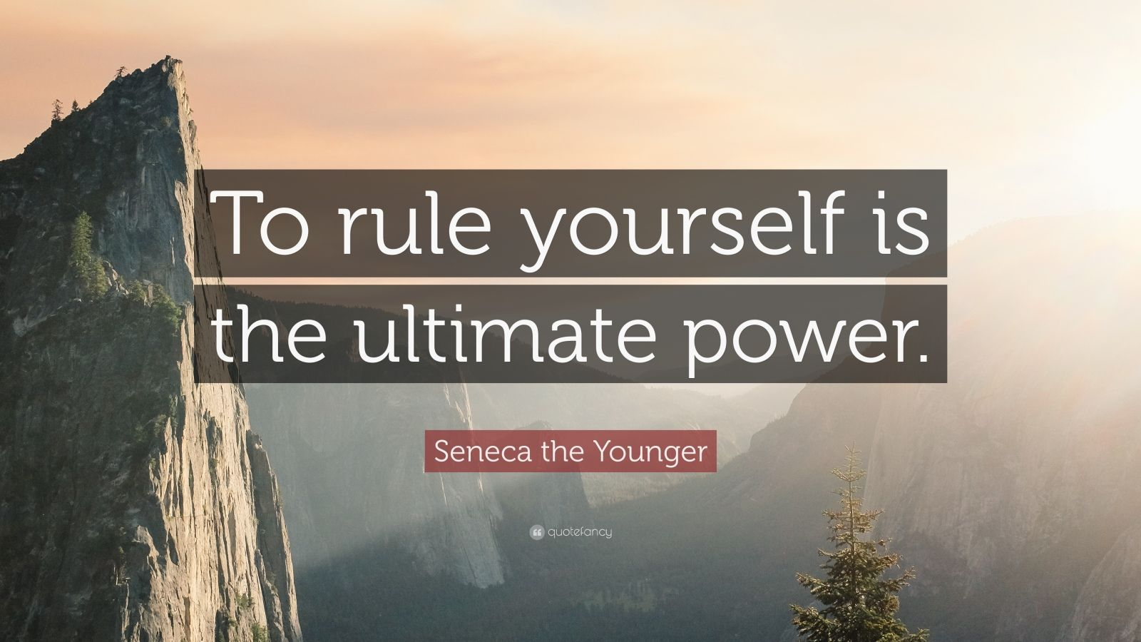 """Seneca the Younger Quote: """"To rule yourself is the ultimate power."""""""