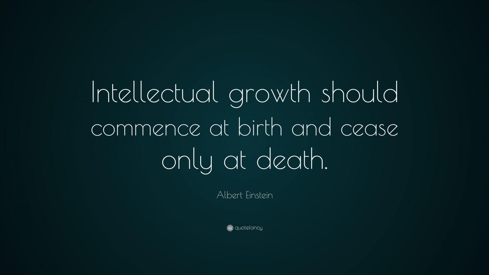 Albert Einstein Quote Intellectual Growth