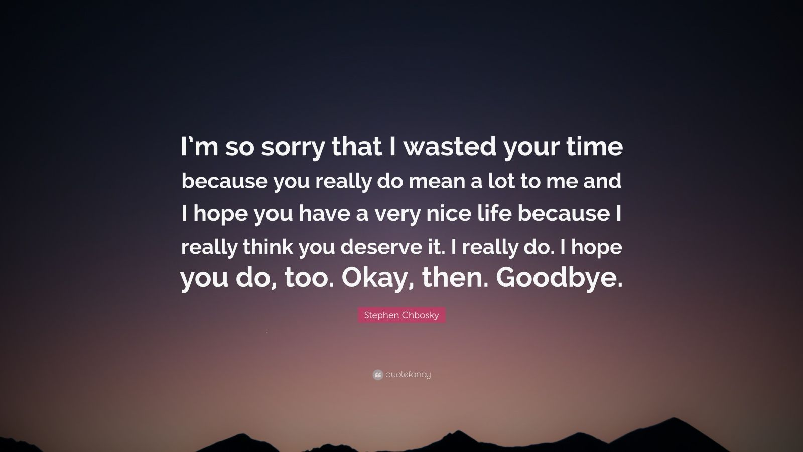 Quotes sorry and goodbye Farewell wishes
