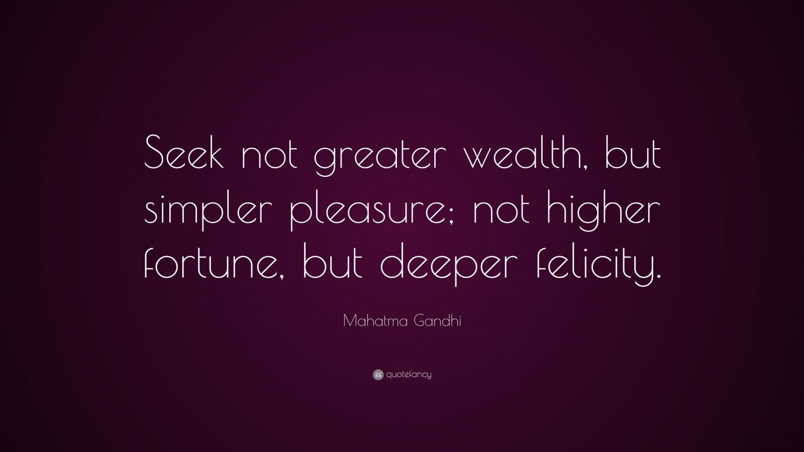 Mahatma Gandhi Wealth Quotes