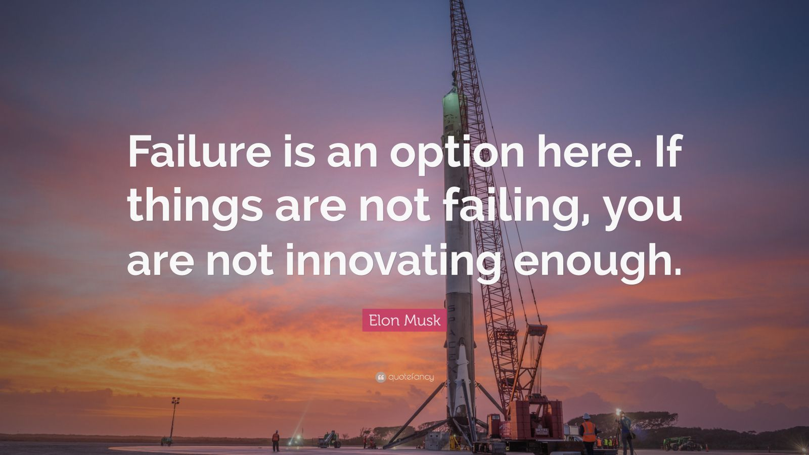 elon musk quote   u201cfailure is an option here  if things are