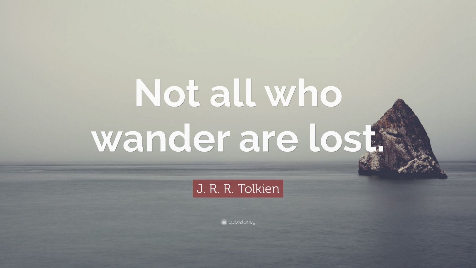 not all who wander are lost - HD 1600×900