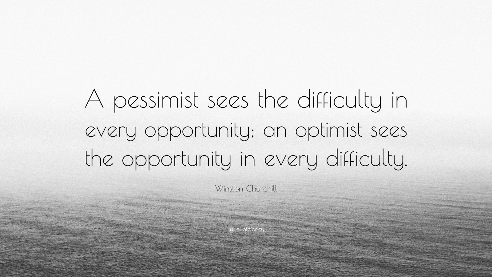 """Elon Musk Quotes >> Winston Churchill Quote: """"A pessimist sees the difficulty ..."""