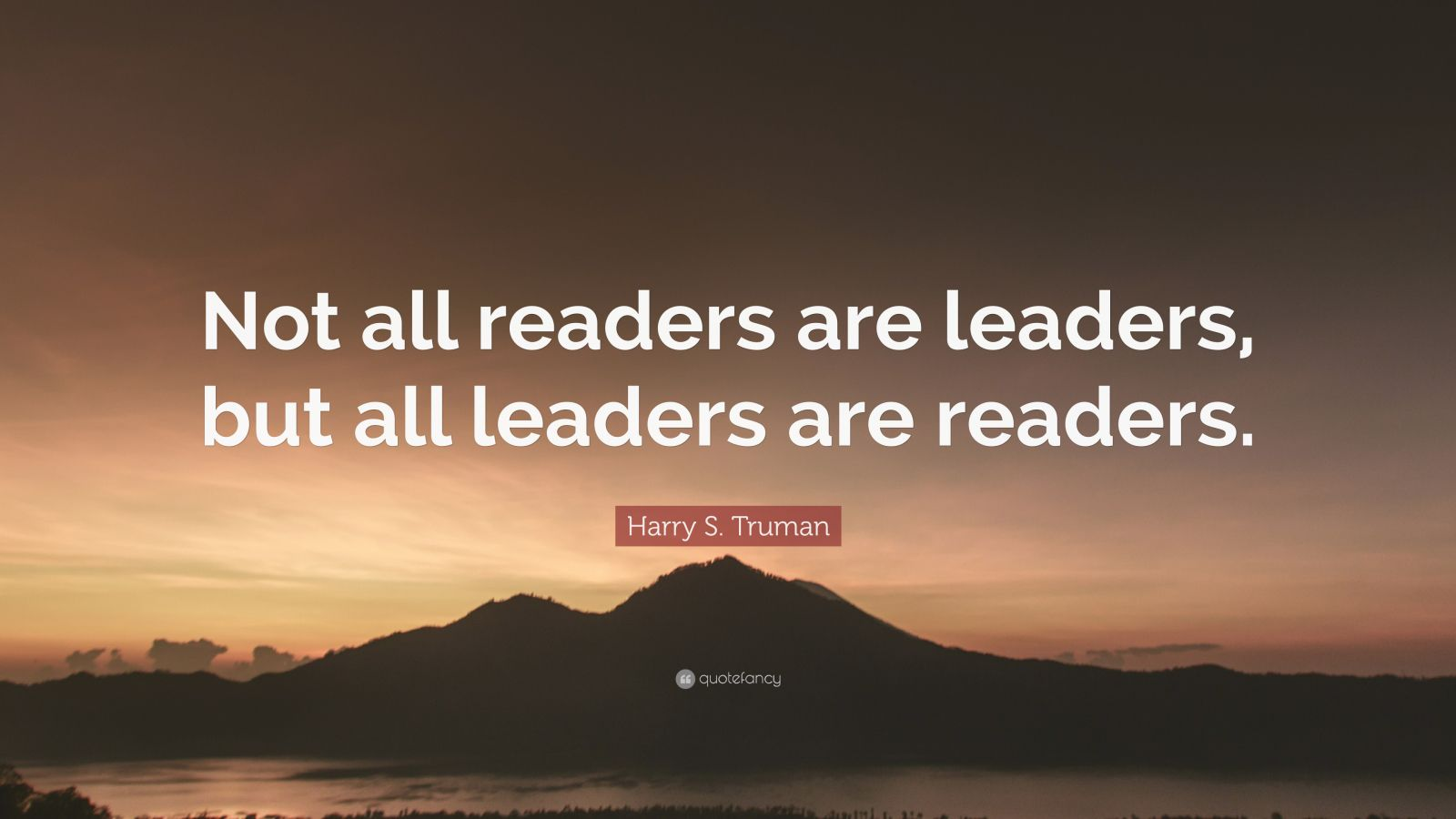 """Elon Musk Quotes >> Harry S. Truman Quote: """"Not all readers are leaders, but ..."""
