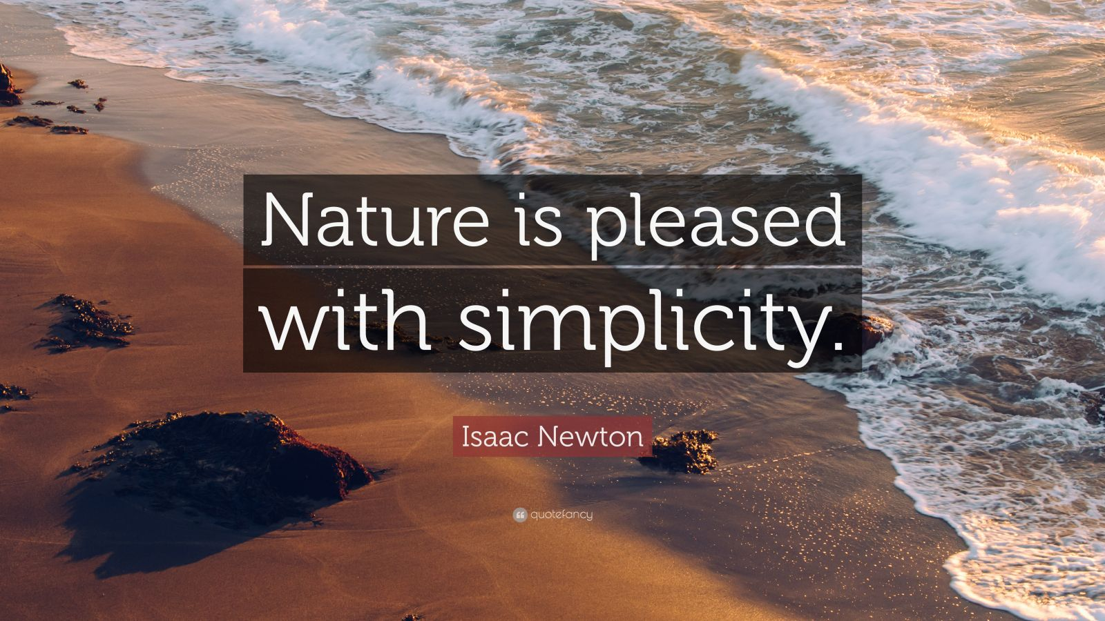 """Isaac Newton Quote """"nature Is Pleased With Simplicity. Inspirational Quotes In Books. Travel Quotes On Tumblr. Family Quotes Jane Eyre. Birthday Quotes Pictures. Love Quotes Engagement Announcement. Independence Day Quotes John Lennon. Faith Quotes Thomas S Monson. Quotes On Adventure And Exploration"""