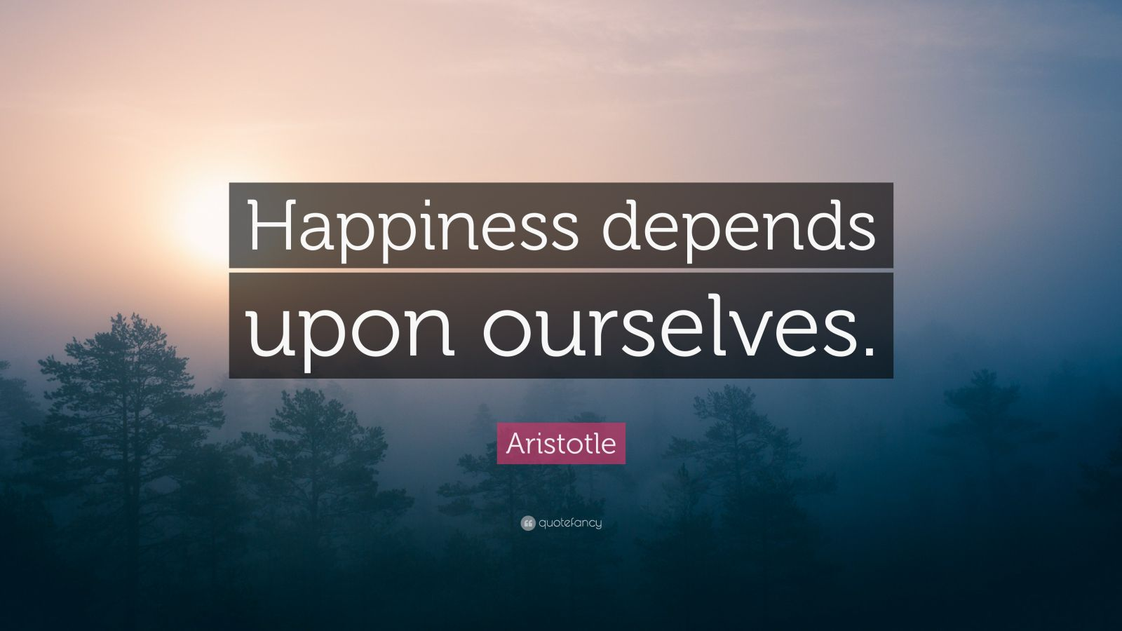 "Aristotle Quote: Aristotle Quote: ""Happiness Depends Upon Ourselves."" (19"