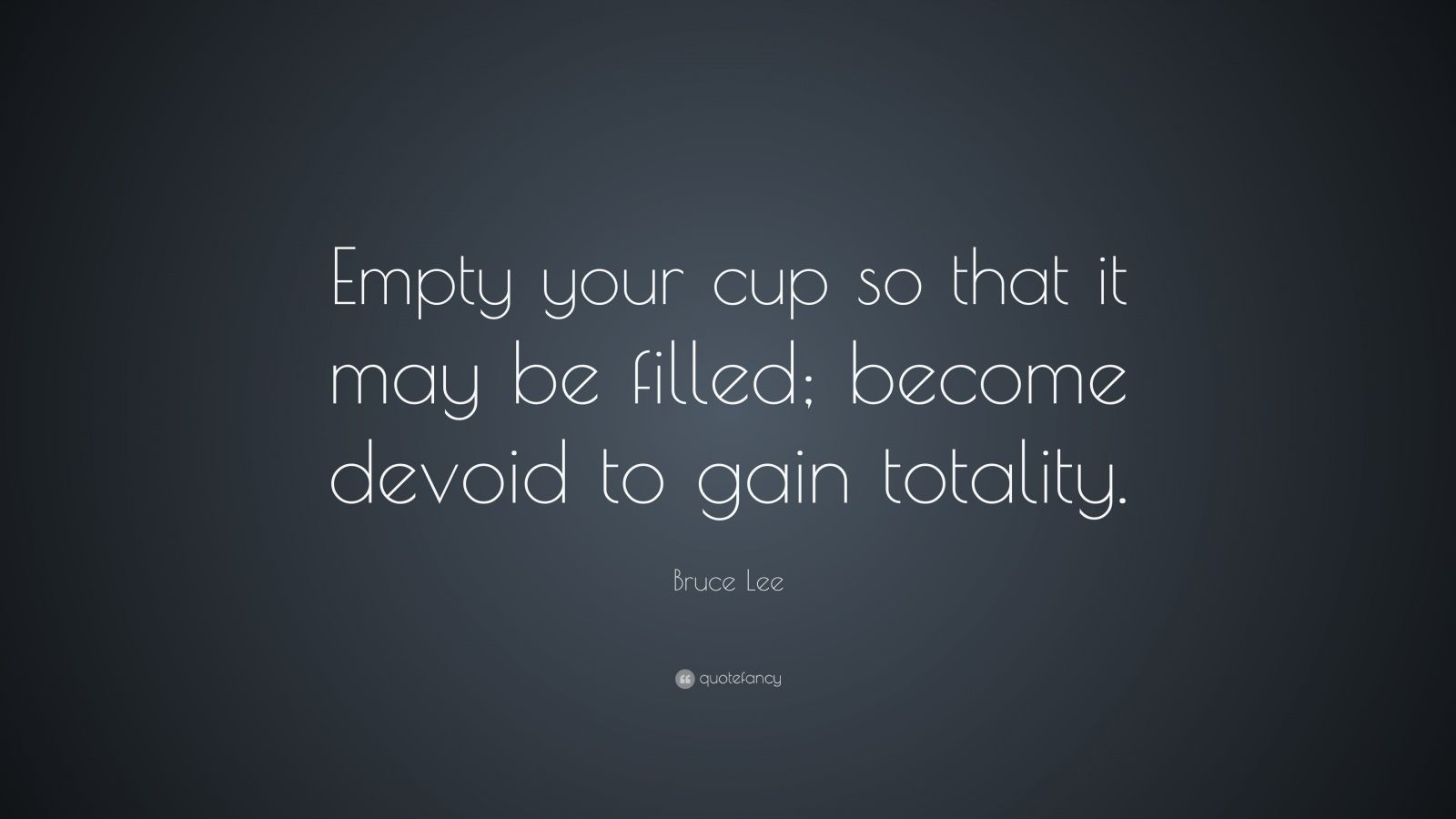 Bruce Lee Quotes Empty Your Cup