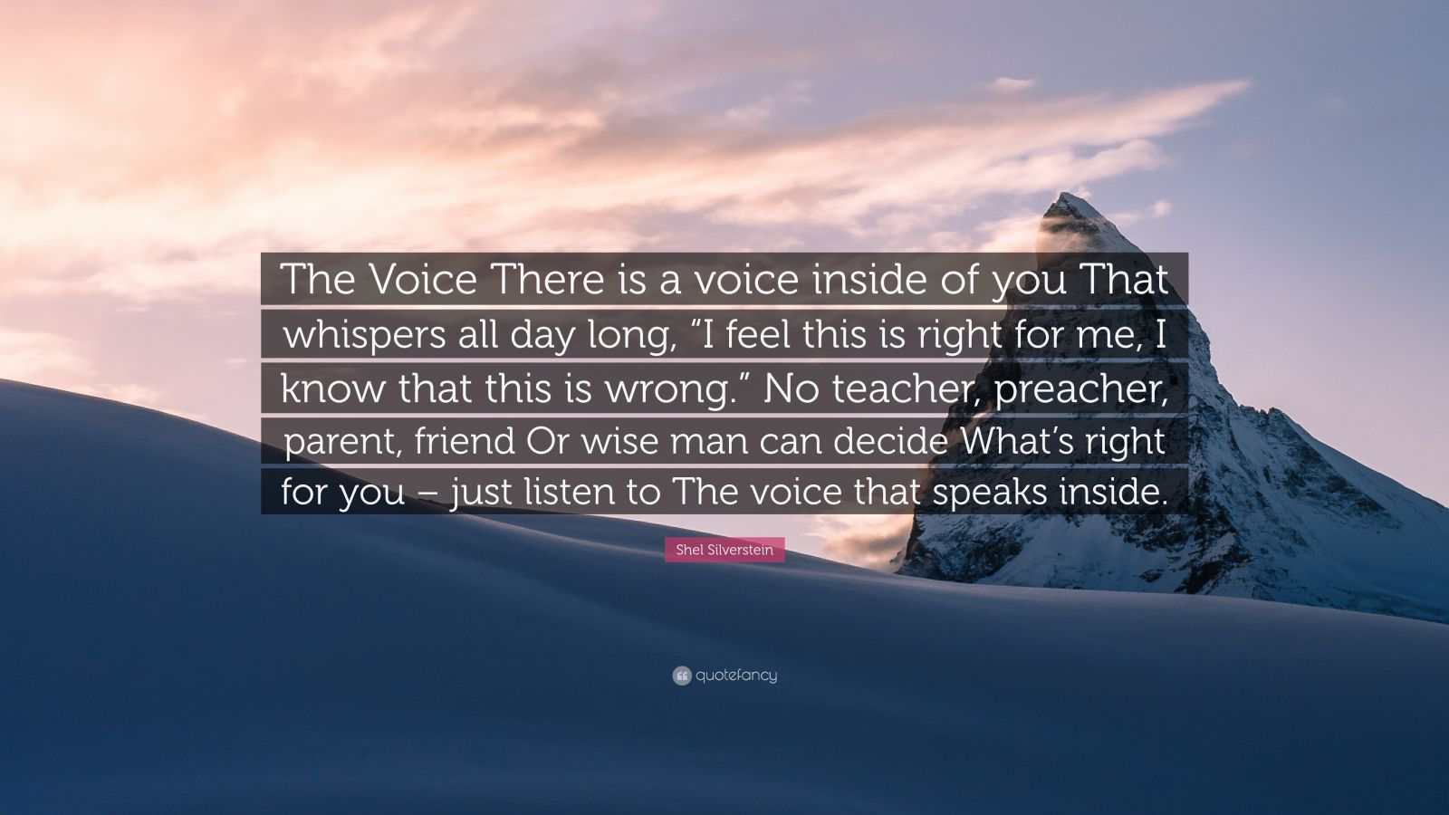 """The Voice Shel Silverstien: Shel Silverstein Quote: """"The Voice There Is A Voice Inside"""