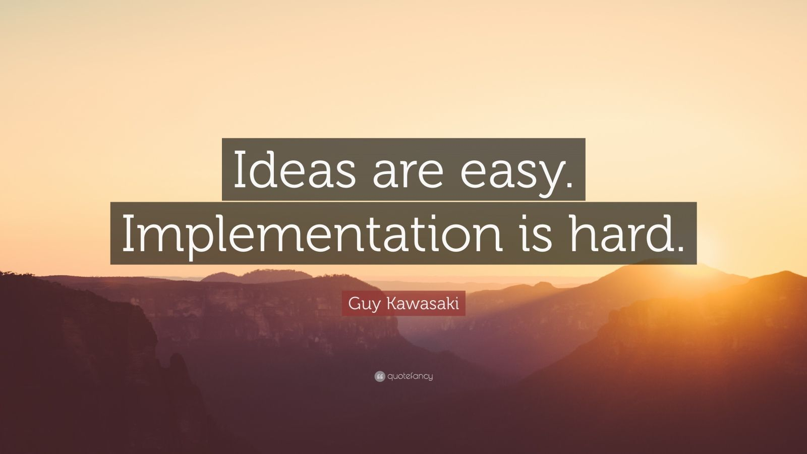 Quotes About Implementation