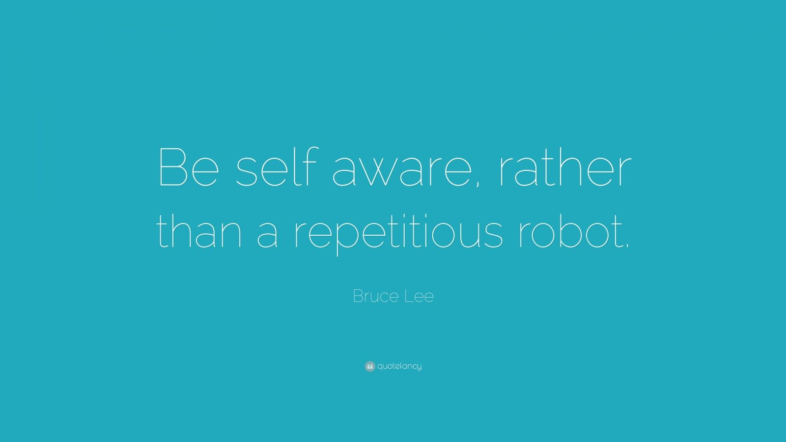 Bruce Lee Quotes Be Self Aware