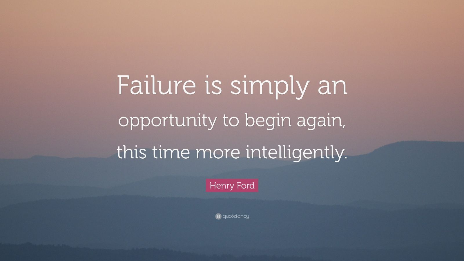 Wallpaper Love Failure Quotes : Henry Ford Quotes (34 wallpapers) - Quotefancy