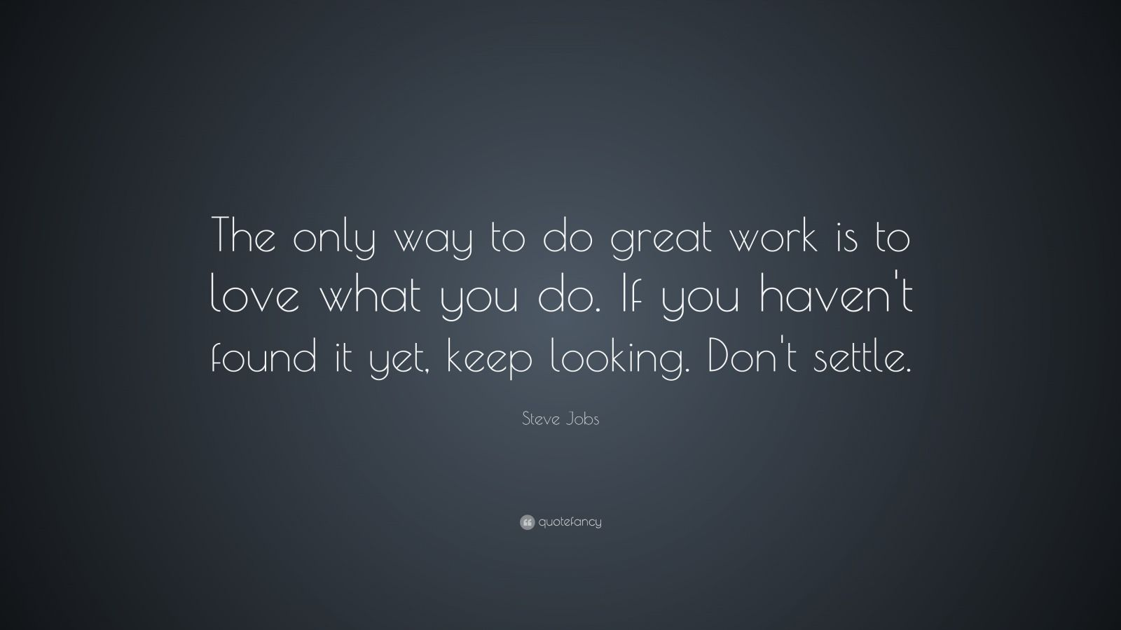 Steve Jobs Quotes (29 Wallpapers)