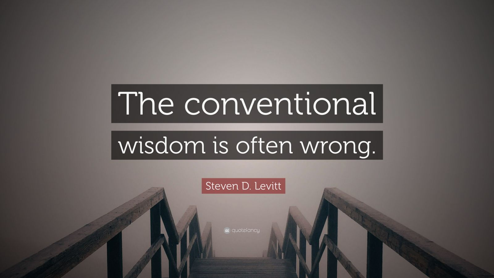 steven levitt and conventional wisdom But steven d levitt is not a typical economist he is a much-heralded scholar who studies the riddles of everyday life—from cheating and crime to sports and child-rearing—and whose conclusions turn the conventional wisdom on its head.