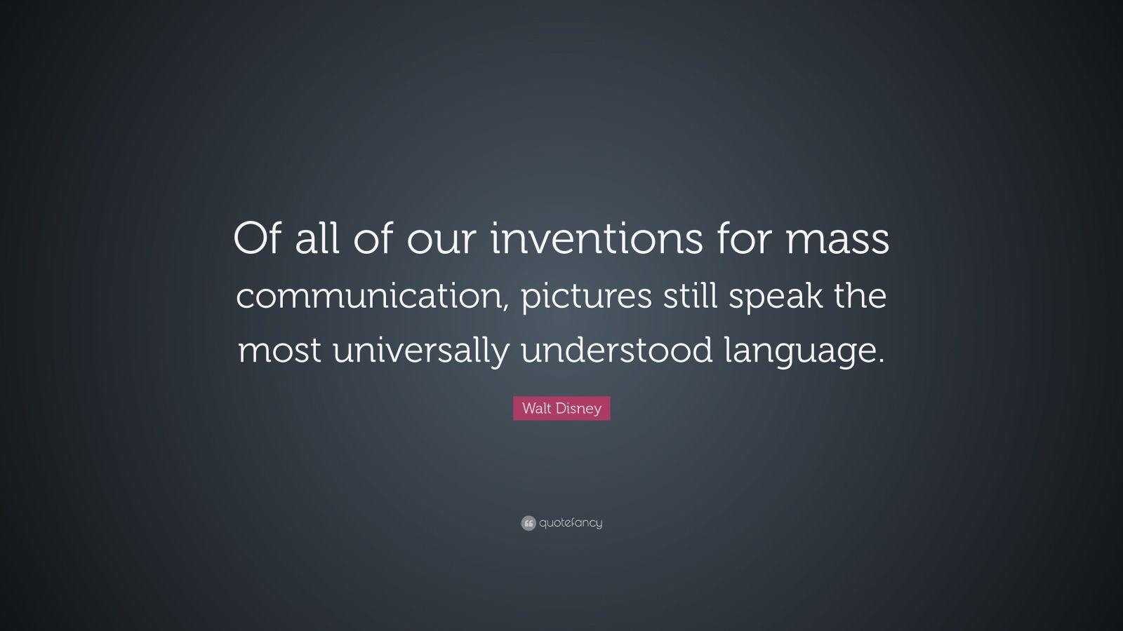 Walt Disney Communication Quotes