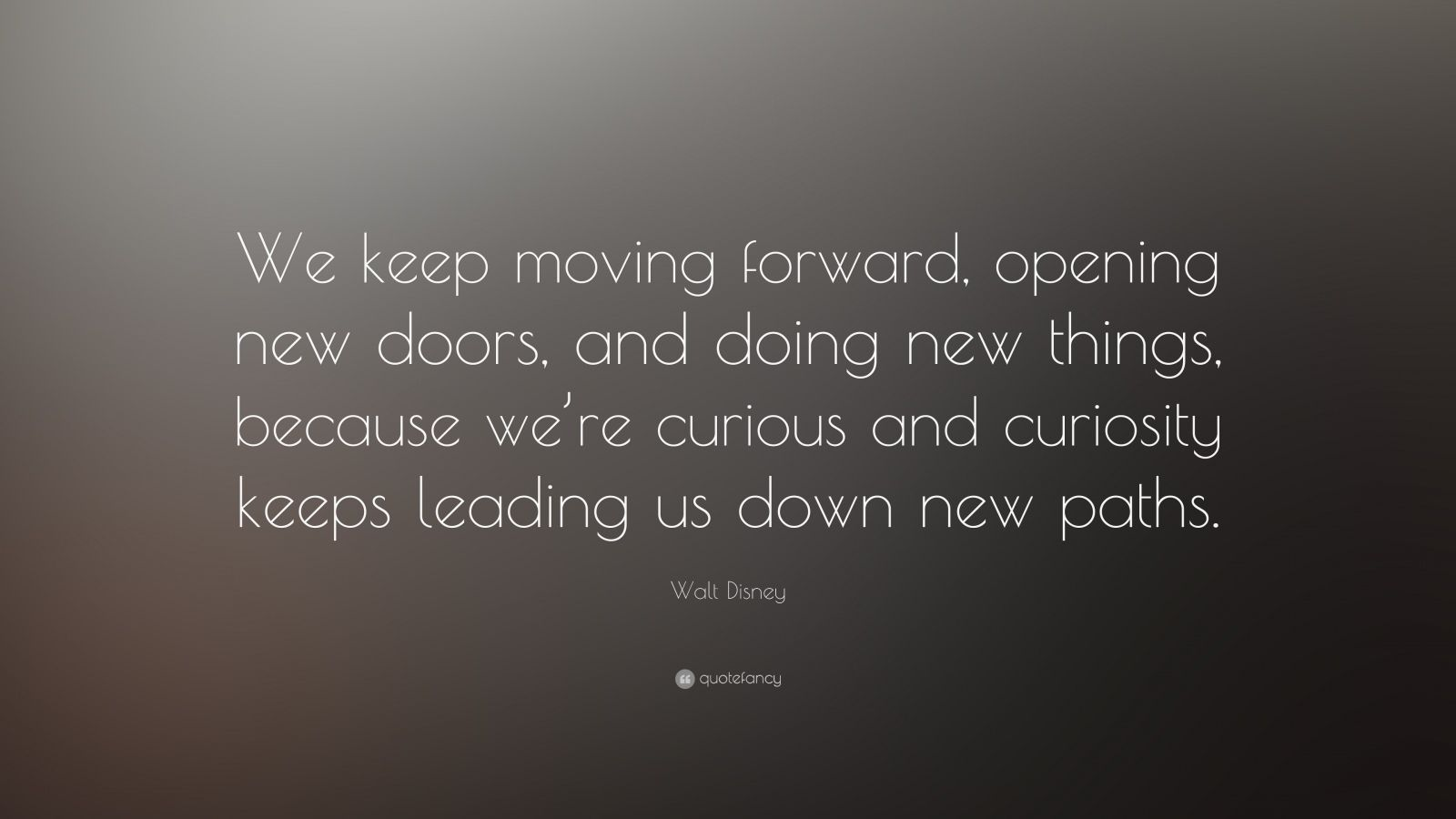 Walt Disney Quotes About Life Moving Forwards Walt Disney Quote  The Best Collection Of Quotes