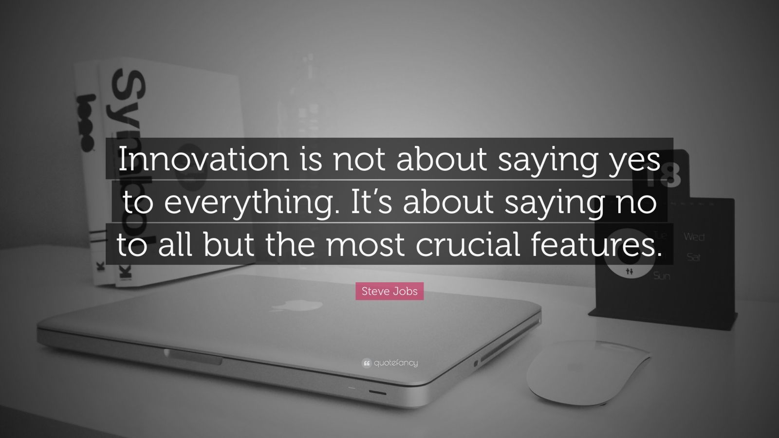 Steve Jobs Saying Yes to Everything Is Not About Innovation