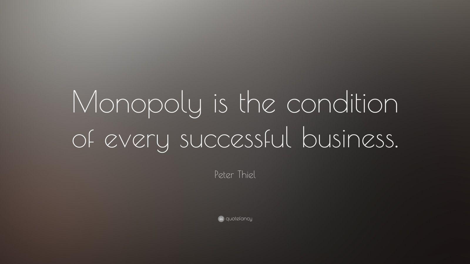 a quot monopoly