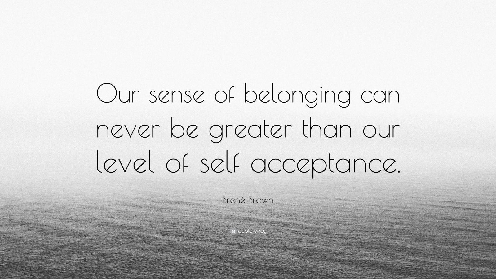 Sense Of Belonging Quotes